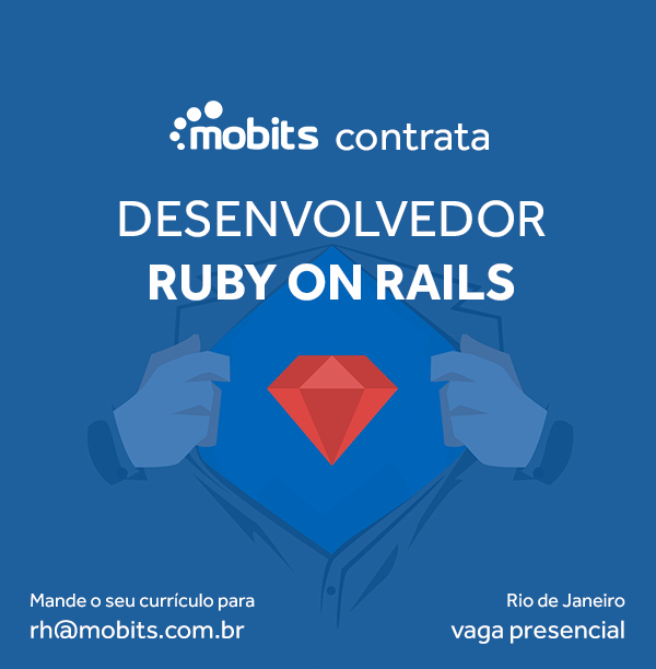 Mobits abre vaga para desenvolvedor Ruby on Rails